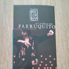 Coleccionismo de carteles: LOTE 2 CARTELES FARRUQUITO. Lote 244434770