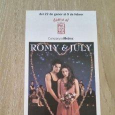 Coleccionismo de carteles: LOTE 2 CARTELES ROMEO Y JULIETA. Lote 244435170