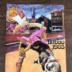 Coleccionismo de carteles: CARTEL PLAZA DE TOROS VISTA ALEGRE. BILBAO. AGOSTO 1985. Lote 245580110