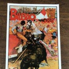 Coleccionismo de carteles: CARTEL PLAZA DE TOROS VISTA ALEGRE. BILBAO. AGOSTO 1986. Lote 245580480