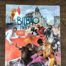 Coleccionismo de carteles: CARTEL PLAZA DE TOROS VISTA ALEGRE. BILBAO. AGOSTO 1987. Lote 245580575