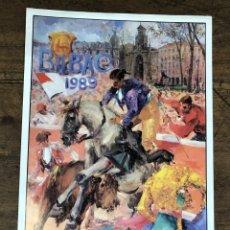 Coleccionismo de carteles: CARTEL PLAZA DE TOROS VISTA ALEGRE. BILBAO. AGOSTO 1989. Lote 245581470