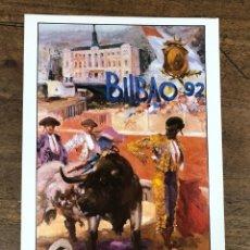 Coleccionismo de carteles: CARTEL PLAZA DE TOROS VISTA ALEGRE. BILBAO. AGOSTO 1992. Lote 245582730