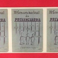 Coleccionismo de carteles: PROPAGANDA III SEMANA NACIONAL DE PREVANGUARDIA 1963. Lote 245635335