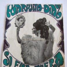 Coleccionismo de carteles: MARUJITA DIAZ - SI EVA FUERA ESPAÑOLA - CARTEL PEQUEÑO - 1969? -. Lote 247085335