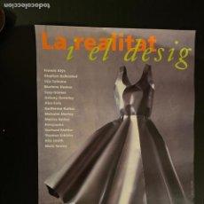 Coleccionismo de carteles: CARTEL - POSTER - LA REALITAT I EL DESIG (FUNDACIO JOAN MIRO) MONTJUIC - BARCELONA. Lote 248459845