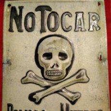 Colecionismo de cartazes: CARTEL PLACA CALAVERA CON TIBIAS NO TOCAR PELIGRO DE MUERTE. Lote 249230485