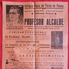 Colecionismo de cartazes: CARTEL DE 1930, ESPECTÁCULO PROFESOR ALCALDE - ANTIGUA PLAZA DE TOROS PALMA DE MALLORCA - PJRB. Lote 251984595