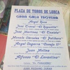 Collezionismo di affissi: GRAN GALA TROVERA PLAZA DE TOROS DE LORCA MURCIA REPUNTIN TAXISTA PATIÑERO CONEJO II TROVO 1980. Lote 255501105