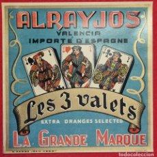 Coleccionismo de carteles: CARTEL ITO ETIQUETA NARANJAS ALRAYJOS LES 3 VALETS NAIPES VALENCIA ORIGINAL K2. Lote 255504685