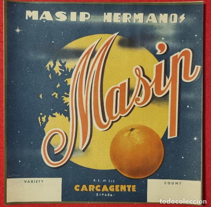 CARTEL ITO ETIQUETA NARANJAS MASIP HERMANOS SIN MARGEN CARCAGENTE VALENCIA ORIGINAL K8 (Coleccionismo - Carteles Pequeño Formato)
