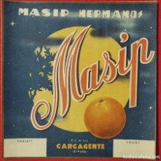 Collectionnisme d'affiches: CARTEL ITO ETIQUETA NARANJAS MASIP HERMANOS SIN MARGEN CARCAGENTE VALENCIA ORIGINAL K8. Lote 269084053