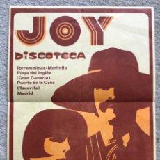 Colecionismo de cartazes: FLYER O PEQUEÑO CARTEL DE LA DISCOTECA JOY - AÑOS 80 (TORREMOLINOS, MARBELLA, PLAYA DEL INGLÉS, MADR. Lote 258013860