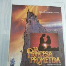 Coleccionismo de carteles: ANTIGUO CARTELITO DE CINE LA PRINCESA PROMETIDA. Lote 262360200