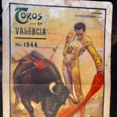 Coleccionismo de carteles: PROGRAMA MANO TOROS VALENCIA 1944. MANOLETE. BIENVENIDA. BELMONTE, BARRERA, MANOLO MARTÍN VAZQUEZ.... Lote 262919690