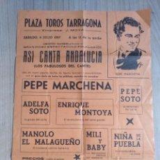 Collezionismo di affissi: ANTIGUO CARTEL PLAZA TOROS TARRAGONA 1987, ASI CANTA ANDALUCIA, PEPE MARCHENA Y OTROS, 31,5 X 22 CM.. Lote 268775509