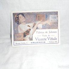 Coleccionismo de carteles: ANTIGUA TARJETA PUBLICITARIA FABRICA DE JABONES VIUDA DE VICENTE VIÑALS .HERNAN CORTES 9 VALENCIA. Lote 269001719