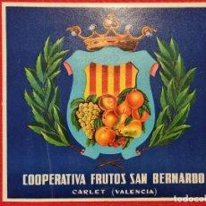 Colecionismo de cartazes: CARTEL ITO ETIQUETA NARANJAS COOPERATIVA SAN BERNARDO CARLET VALENCIA ORIGINAL K10. Lote 269122988