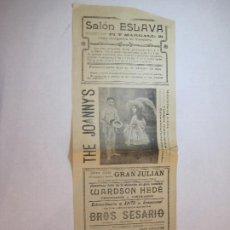 Coleccionismo de carteles: VALENCIA-SALON ESLAVA-MARZO 1909-THE JOANNYS-GRAN JULIAN-CARTEL ESPECTACULOS-VER FOTOS-(K-3288). Lote 269158948