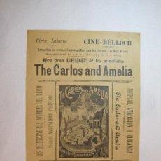 Coleccionismo de carteles: CIRCO LABARTA-CINE BELLOCH-MAYO 1909-THE CARLOS AND AMELIA-CARTEL-VER FOTOS-(V-22.814). Lote 269159638