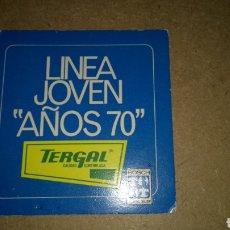 Coleccionismo de carteles: CARTEL DE CARTÓN DE TERGAL. LÍNEA JOVEN AÑOS 70.. Lote 269595178