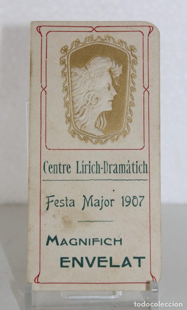 PROGRAMA DE FESTA MAJOR 1907 CENTRE LÍRICH-DRAMÁTICH MAGNIFICH ENVELAT. MODERNISTA (Coleccionismo - Carteles Pequeño Formato)