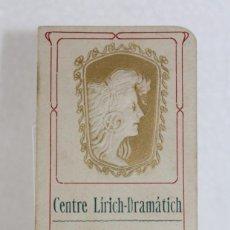 Coleccionismo de carteles: PROGRAMA DE FESTA MAJOR 1907 CENTRE LÍRICH-DRAMÁTICH MAGNIFICH ENVELAT. MODERNISTA. Lote 271034878