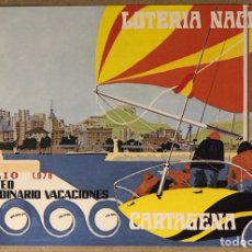 Colecionismo de cartazes: CARTAGENA. HISTÓRICO CARTEL PROMOCIONAL LOTERÍA NACIONAL SORTEO EXTRAORDINARIO VACACIONES 1978. Lote 275973288