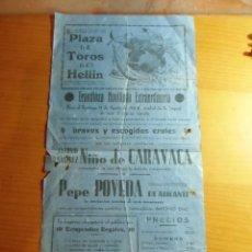 Collezionismo di affissi: HELLIN.PLAZA DE TOROS.15/8/1943.NIÑO DE CARAVACA Y PEPE POVEDA DE ALICANTE.. Lote 276906788