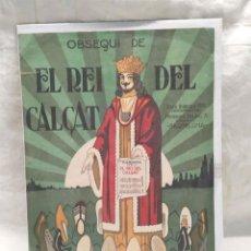 Coleccionismo de carteles: EL REI DEL CALÇAT SARDANA. CARTEL PUBLICITARIO AÑOS 30, BUEN ESTADO. MED. 25 X 34 CM. Lote 277112603