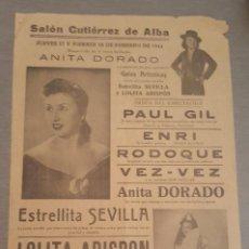 Coleccionismo de carteles: CARTEL SALÓN GUTIERREZ DE ALBA 1944 GALAS ARTÍSTICAS CON ESTRELLITA SEVILLA Y LOLITA ARISPON. Lote 277618958