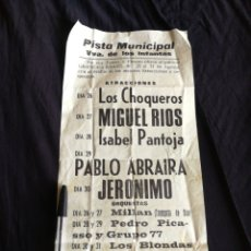 Collectionnisme d'affiches: VILLANUEVA DE LOS INFANTES, ANTIGUO CARTEL FIESTAS, MIGUEL RÍOS, ISABEL PANTOJA, ETC.. 35 CM X 16 CM. Lote 278172098