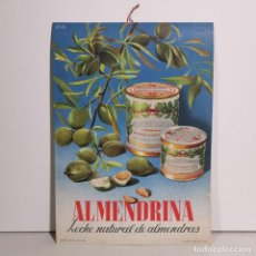 Colecionismo de cartazes: CARTEL PUBLICITARIO - ALMENDRINA - LECHE VEGETAL - PUBLICIDAD AÑOS 50 - PUBLICIDAD ANTIGUA. Lote 278559668