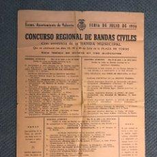 Coleccionismo de carteles: CARTEL, VALENCIA FERIA DE JULIO DE 1956, CONCURSO REGIONAL DE BANDAS CIVILES, PLAZA DE TOROS. Lote 280729278