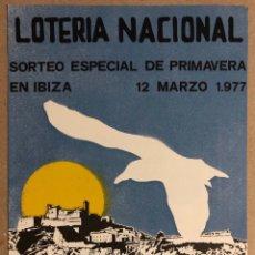 Colecionismo de cartazes: IBIZA - EIVISSA. POSTER CARTEL SORTEO LOTERÍA NACIONAL DE 1977 ESPECIAL DE PRIMAVERA.. Lote 284564228