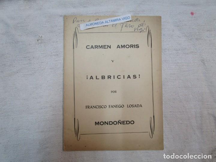 GALICIA POESIA - MONDOÑEDO 1966 - CARMEN AMORIS Y ALBRICIAS - FRANCISCO FANEGO -14PAG DEDICADO +INFO (Coleccionismo - Carteles Pequeño Formato)