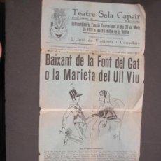 Coleccionismo de carteles: BARCELONA-TEATRE SALA CAPSIR-ANY 1931-CARTELL PROGRAMA BAIXANT DE LA FONT DEL GAT-VER FOTOS-(K-4121). Lote 288082443