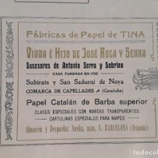 Coleccionismo de carteles: FABRICAS DE PAPEL DE TINA JOSE ROCA SERRA SUBIRATS SAN SADURNI NOYA CARTULINAS NAIPES HOJA AÑO 1907. Lote 289476388