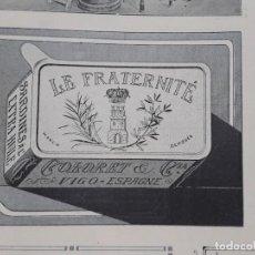 Coleccionismo de carteles: LE FRATERNITE COLORET Y Cª VIGO SARDINES A L'EXTRA HUILE SARDINAS EN ACEITE EXTRA HOJA AÑO 1907. Lote 289478978