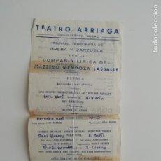 Coleccionismo de carteles: CARTEL TEATRO ARRIAGA BILBAO TEMPORADA ÓPERA ZARZUELA COMPAÑÍA LÍRICA MENDOZA LASSALLE 27 XII 1963. Lote 289892928