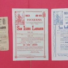 Coleccionismo de carteles: SAN ISIDRO LABRADOR.-PROGRAMAS.-CARTELES.-HERMANDAD LABRADORES Y GANADEROS.-BAEZA.-AÑOS 1974-75-79.. Lote 292336068