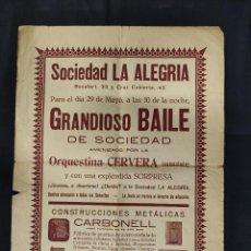 Coleccionismo de carteles: AÑOS 20 - SOCIEDAD LA ALEGRIA - GRANDIOSO BAILE DE SOCIEDAD - 43 CM X 32 CM -. Lote 292577248