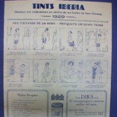 Colecionismo de cartazes: ALELUYA AUCA - TINTS IBERIA FIESTAS SAN CHUSEP VALENCIA 1929 PUBLICIDAD TINTES DIKS. Lote 293739043