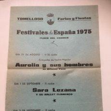 Coleccionismo de carteles: TOMELLOSO FESTIVALES DE ESPAÑA 1975 PACO DE LUCÍA,SARA LEZANA,AURELIA Y SUS HOMBRES MIDE 32X22 CMS. Lote 293890353