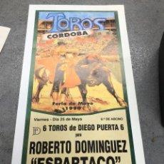 Coleccionismo de carteles: CARTEL PLAZA DE TOROS CORDOBA. FERIA DE MAYO 1990. ROBERTO DOMINGUEZ - ESPARTACO - FERNANDO CEPEDA. Lote 296621453