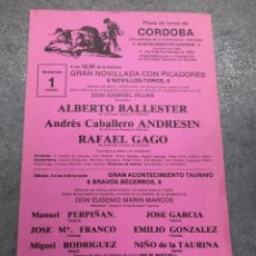 Coleccionismo de carteles: CARTEL PLAZA DE TOROS CORDOBA. 1984. ALBERTO BALLESTER - ANDRESIN - RAFAEL GAGO. Lote 296623098