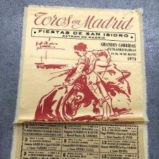 Coleccionismo de carteles: CARTE SEDA TOROS EN MADRID. FIESTAS SAN ISIDRO 1971. Lote 296623518