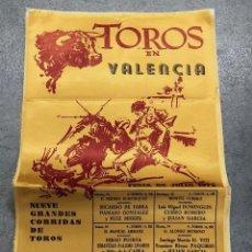 Coleccionismo de carteles: CARTE SEDA TOROS EN VALENCIA. FERIA DE JULIO 1973. Lote 296623698