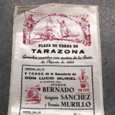 Coleccionismo de carteles: CARTE SEDA TOROS DE TARAZONA. ZARAGOZA. FERIA DE AGOSTO DE 1960. Lote 296624118