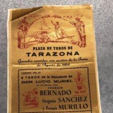 Coleccionismo de carteles: CARTE SEDA TOROS DE TARAZONA. ZARAGOZA. FERIA DE AGOSTO DE 1960. Lote 296624188